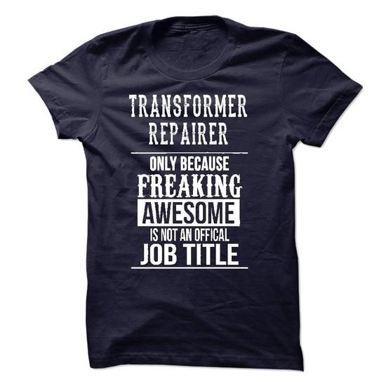 Transformer Repairer T-Shirt - #groomsmen gift #shower gift. SATISFACTION GUARANTEED => https://www.sunfrog.com/LifeStyle/Transformer-Repairer-T-Shirt-49975560-Guys.html?68278