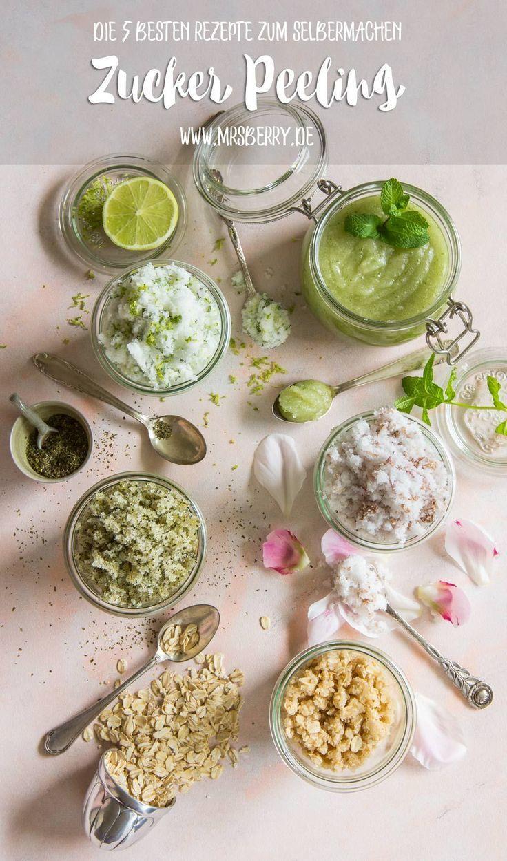 Peeling selber machen - die 5 besten Zucker-Peelings für's Home SPA #diybeauty