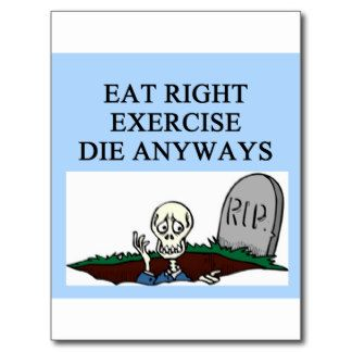 Exercising Jokes Gifts T Shirts Art Posters Other Gift Ideas Joke Gifts Jokes Exercise