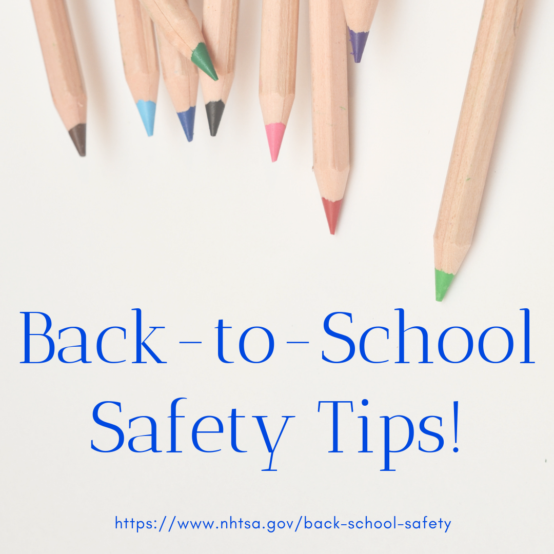 Nhtsa Back To School Safety Tips