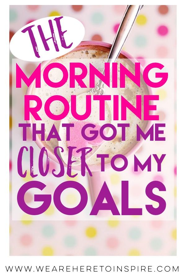A Good Morning Routine Is The Key To Success #morningroutine