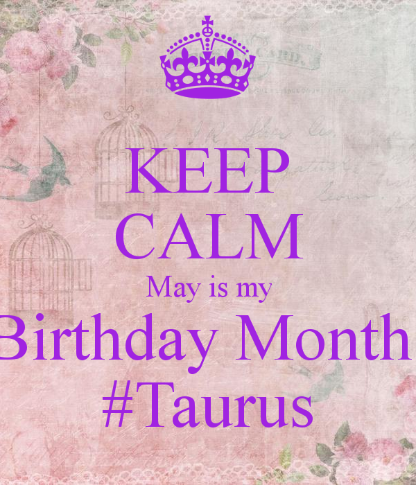 May Month Birthday Quotes My Birthday Month Quotes Birthday