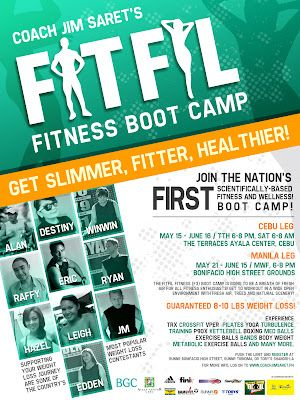 Will be in Cebu on May 15 to cover the FITFIL Fitness Boot Camp and shall attend the one in Manila too. Look forward getting fit again soon. :)
