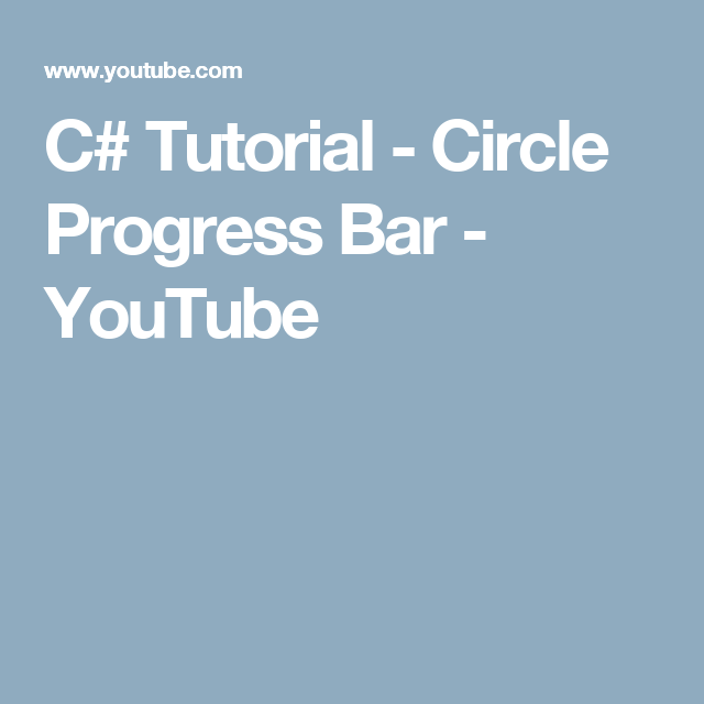 C# Tutorial - Circle Progress Bar - YouTube   C# Professional   C