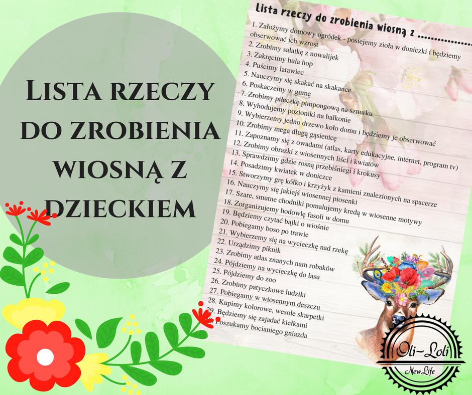 Lista 30 Rzeczy Do Zrobienia Wiosna Z Dzieckiem Diy Marysia