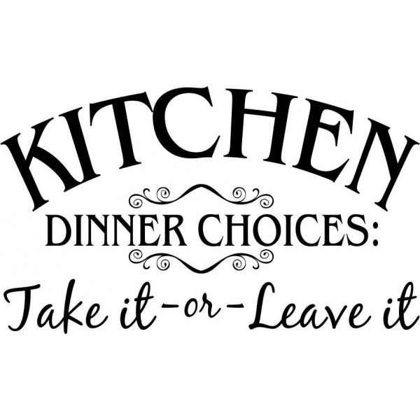 Kitchen Quotes And Jokes Quotesgram: Show Details For Kitchen Quote Dinner Choices Pink Quotes