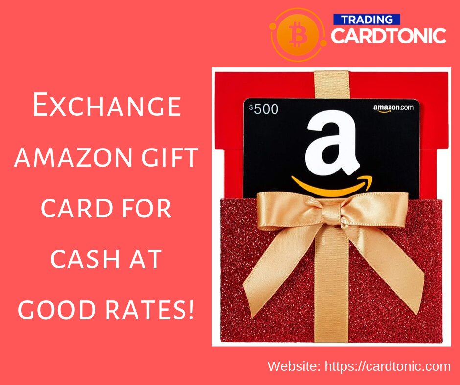 Exchange Amazon Gift Card For Cash At Good Rates Amazon Gift Cards Amazon Gifts Cards