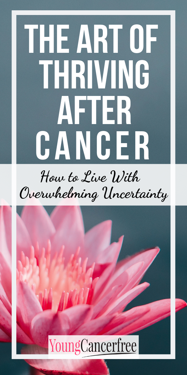 After Diagnosis Then What >> The Art Of Thriving With Cancer Part I How To Feel