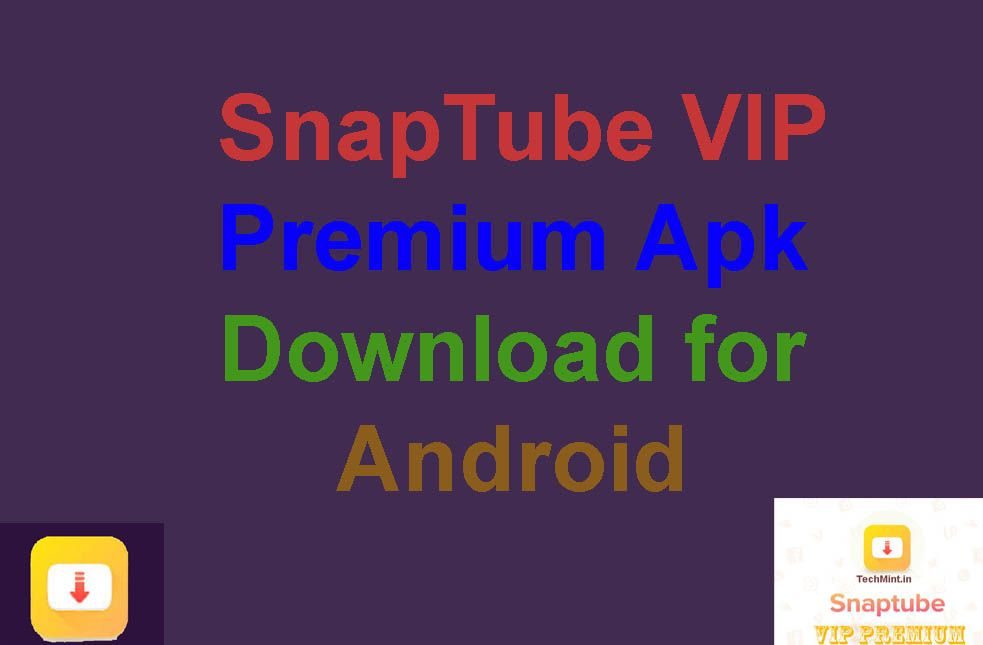 Download Snaptube VIP Premium Apk YouTube Downloader HD Video - This