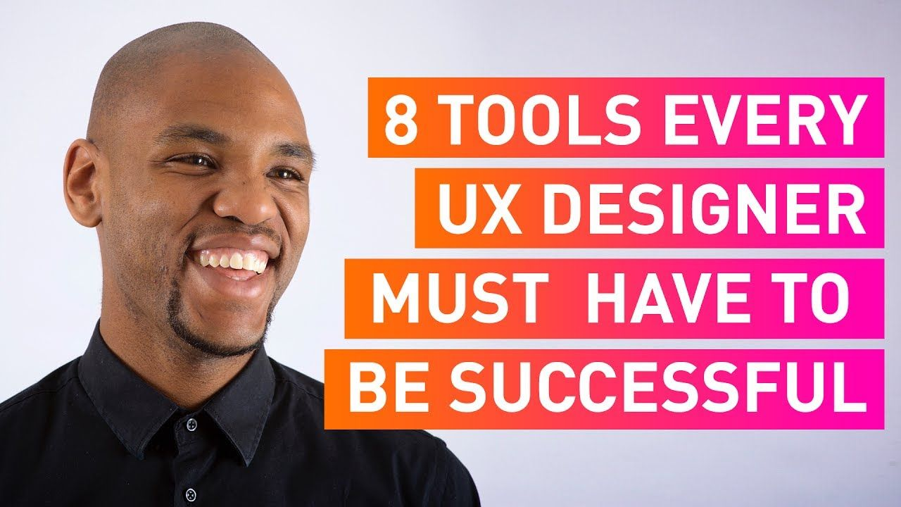 8 Tools Every UX Designer Must Have to be Successful UX