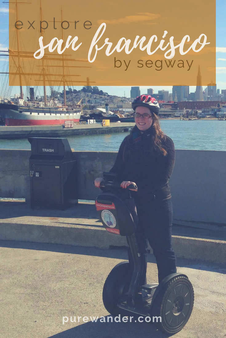Segway San Francisco is the way to go! | All Things Travel