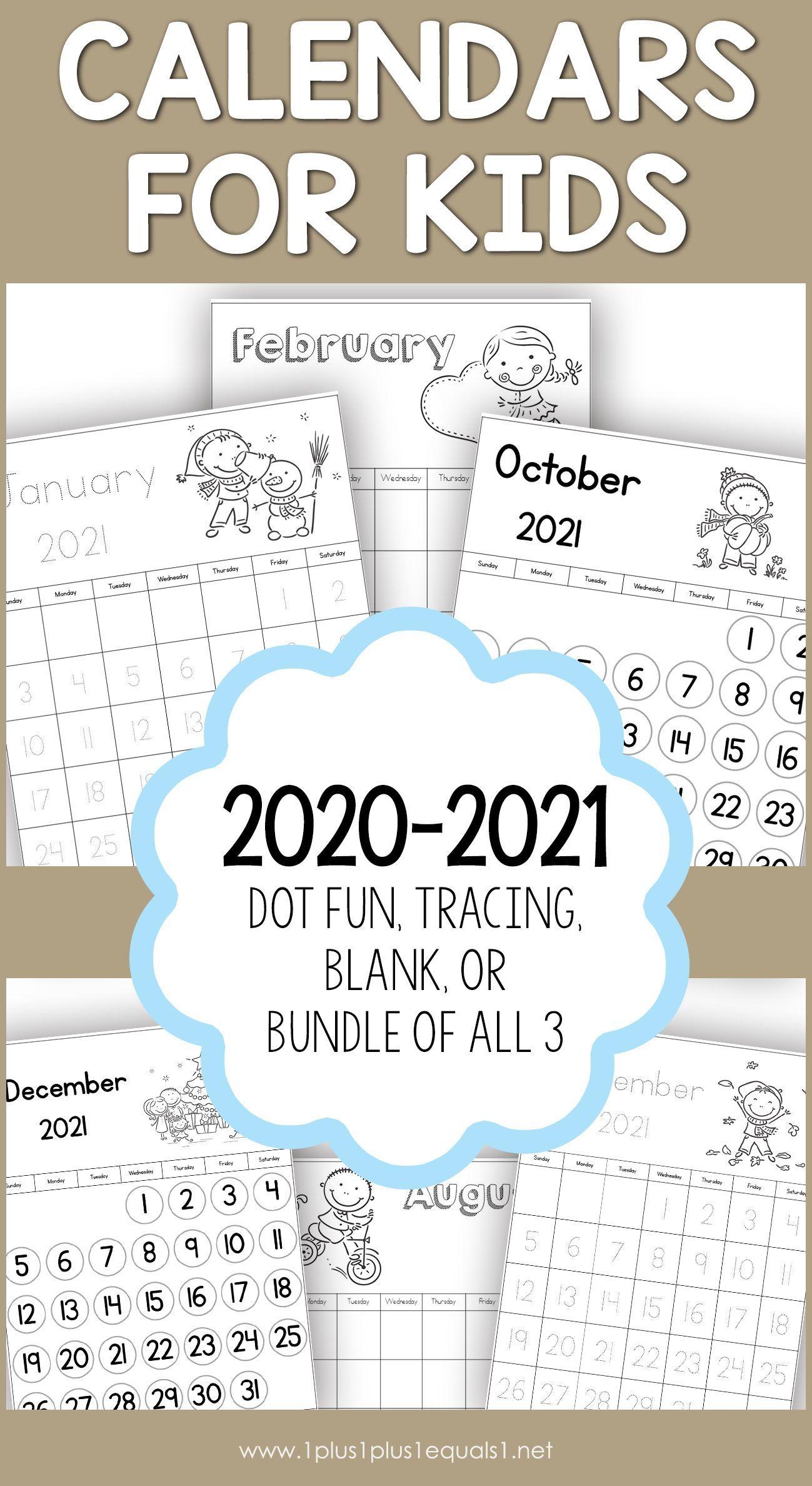 2020-2021 Calendars for Kids - 1+1+1=1 in 2020 | Kids ...