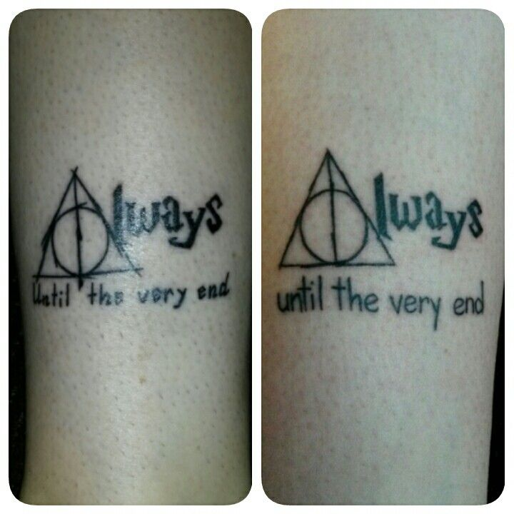 Matching Tattoos With My Sister Harry Potter Deathly Hallows Always Until The Very End Matching Harry Potter Tattoos Matching Tattoos Sister Tattoos