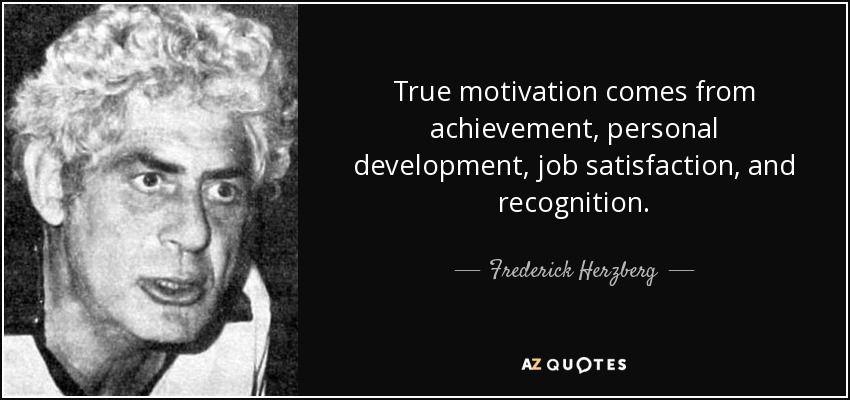 Frederick Herzberg Quote Teoría Y Factores