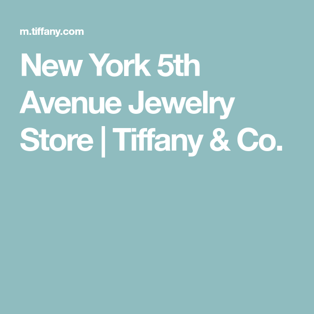 New York 5th Avenue Jewelry Store Tiffany & Co