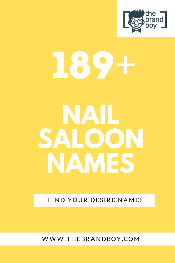 20+ Superb Nail Salon Name Ideas Ever ( Video+ Infographic