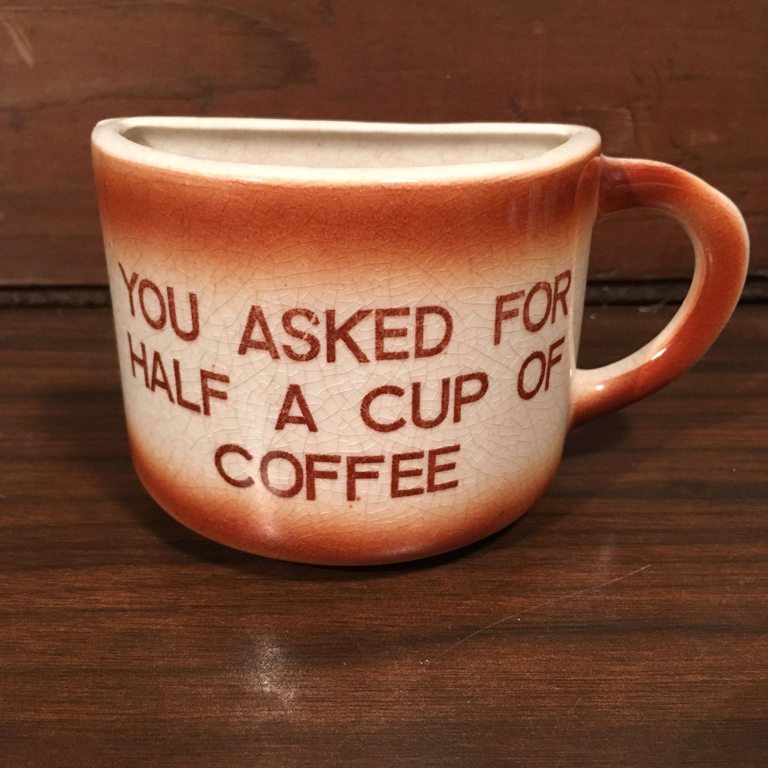 Vintage You Asked For Half A Cup of Coffee Ceramic Mug Nebraska ...