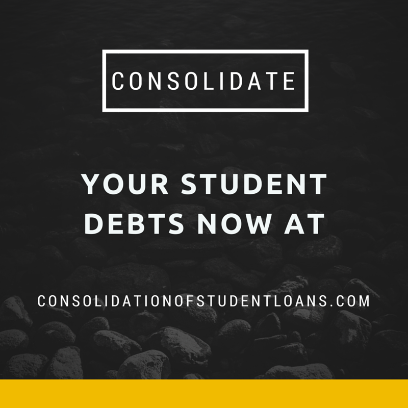 Consolidate your student debts now at http ...