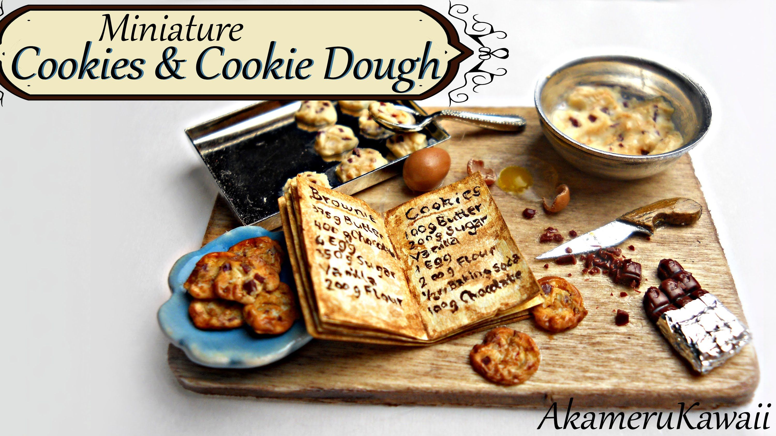 Miniatue Cookies and cookie dough tutorial - Miniature baking scene - Published on Feb 28, 2014 Hi guys! in this video, we're making the cookies as the final part of this miniature baking scene. I'm using a piece of my chocolate bar from the last video to chop into chocolate chips, but you can just bake a piece of brown clay to use for this. The cookies can be made in any size and in to charms by adding a head pin :) I hoped you enjoyed this little series and let me know if you want to see…