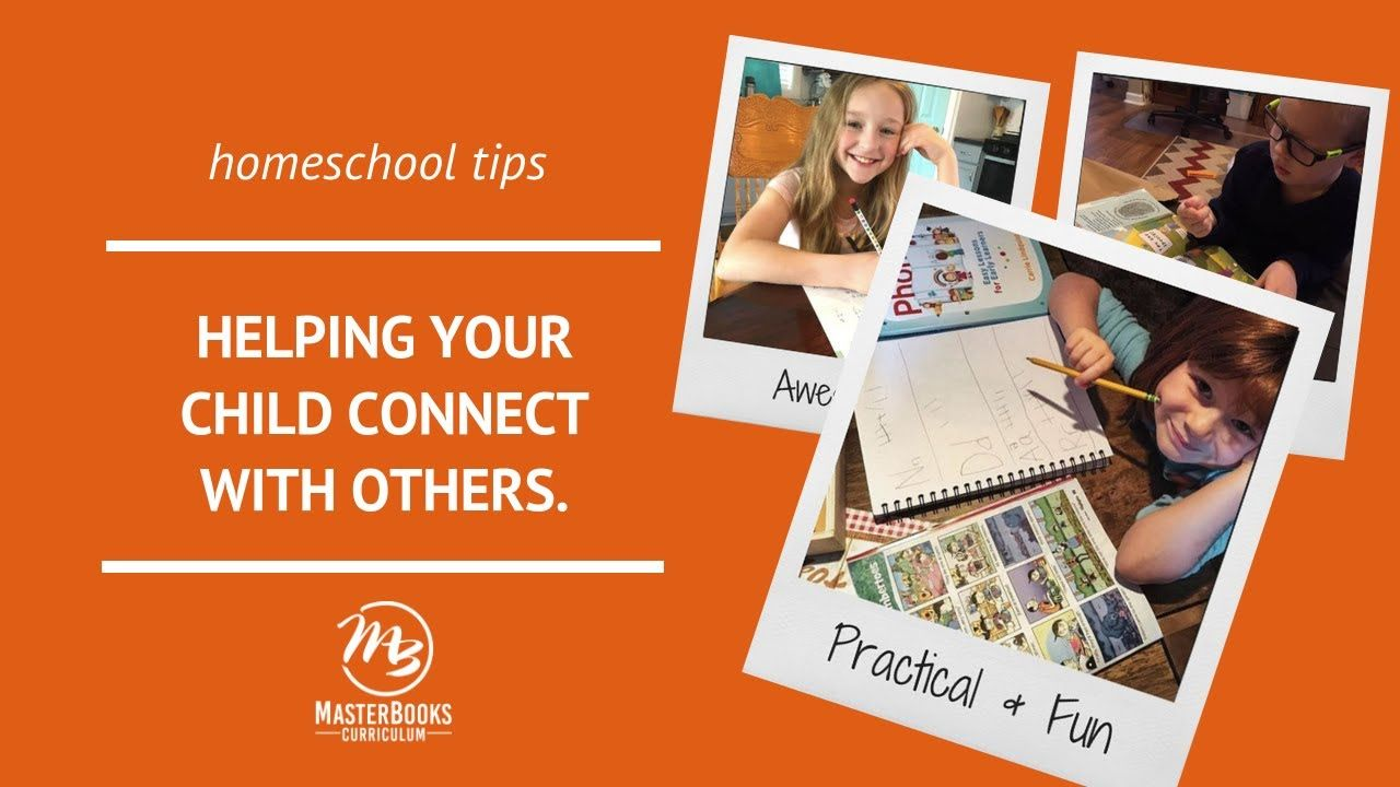 Helping Your Child Connect with Others // Master Books