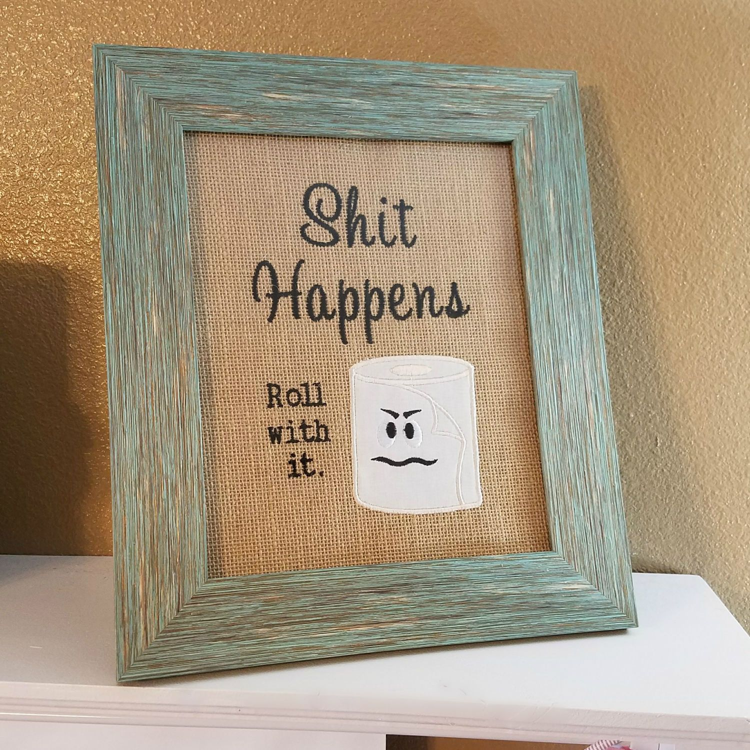 Funny Bathroom Sign ~ Shit Happens ~ Roll With It ~ Funny Bathroom Decor,  Rustic Bath Decor, White Elephant Gift, Motivational Wall Sign By ...