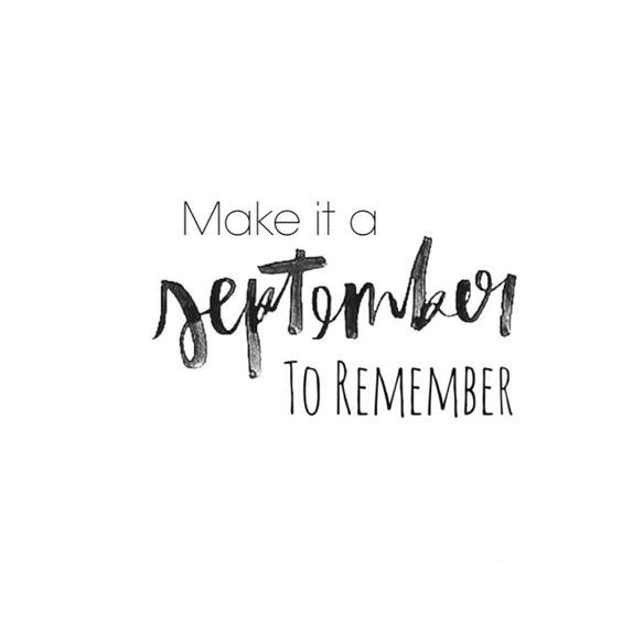 September To Remember- Tap to see more Inspiring September quotes & wallpaper to have an awesome month! | @mobile9