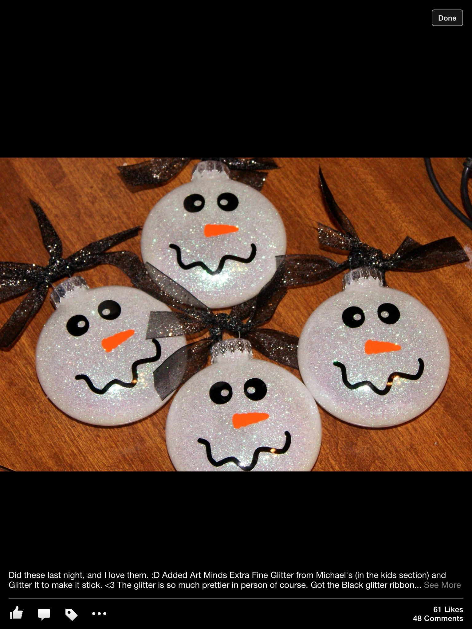 Ornaments with names on them - Snowmen Ornaments Would Love For Them To Put Int The Glitter And Make The Face Then They Could Write Their Name On The Back