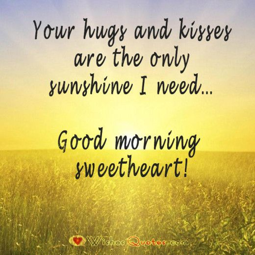 Healthy Good Morning Quotes: Good Morning Sweetheart