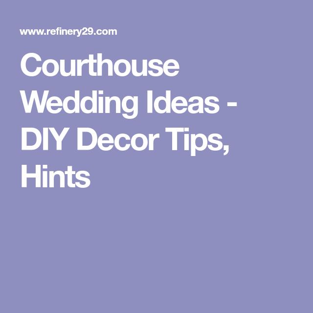 Courthouse Wedding Ideas