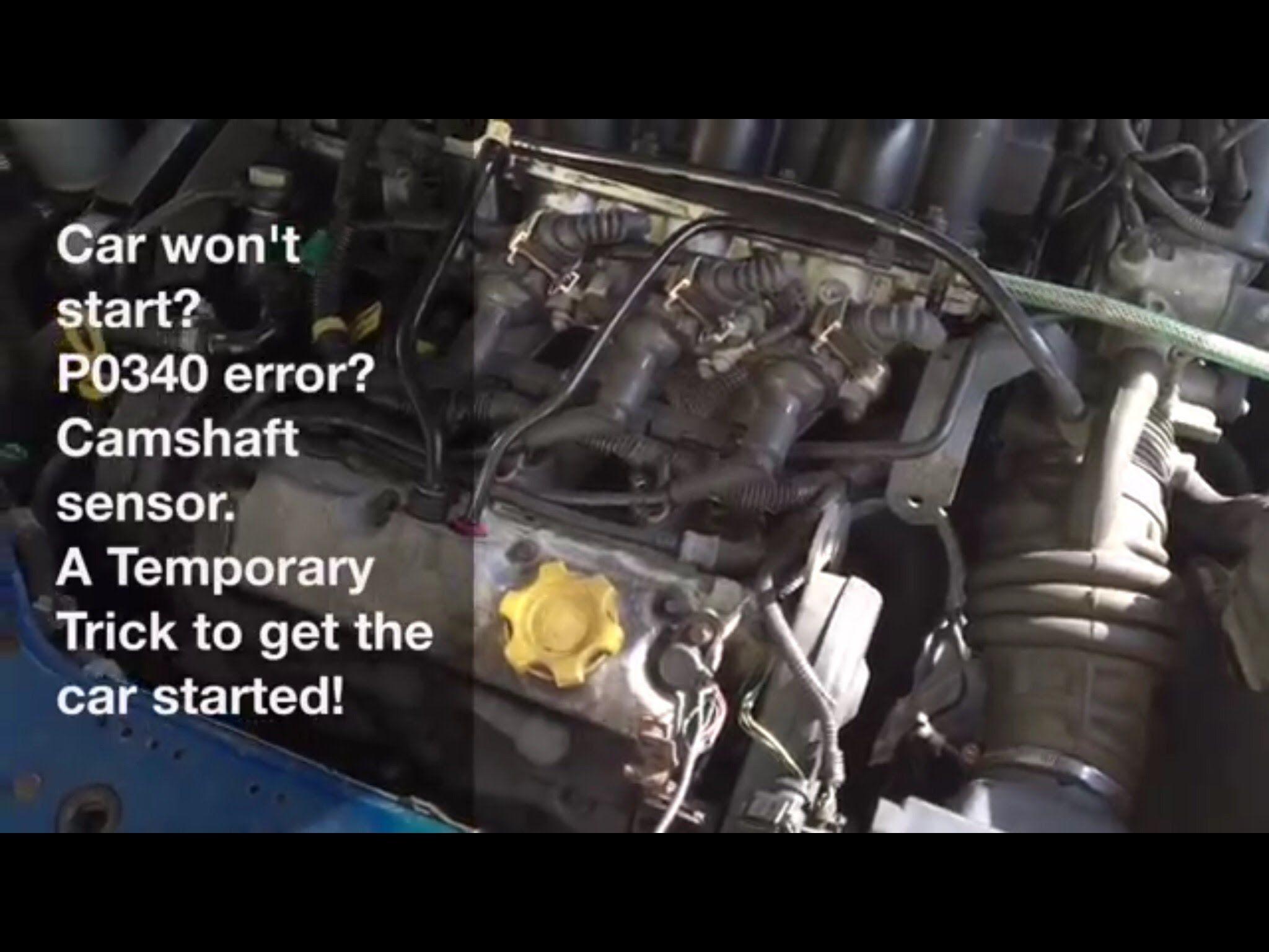 P0340 Error Car Won T Start Here S A Quick Fix For Camshaft Sensor Sensor Car Quick