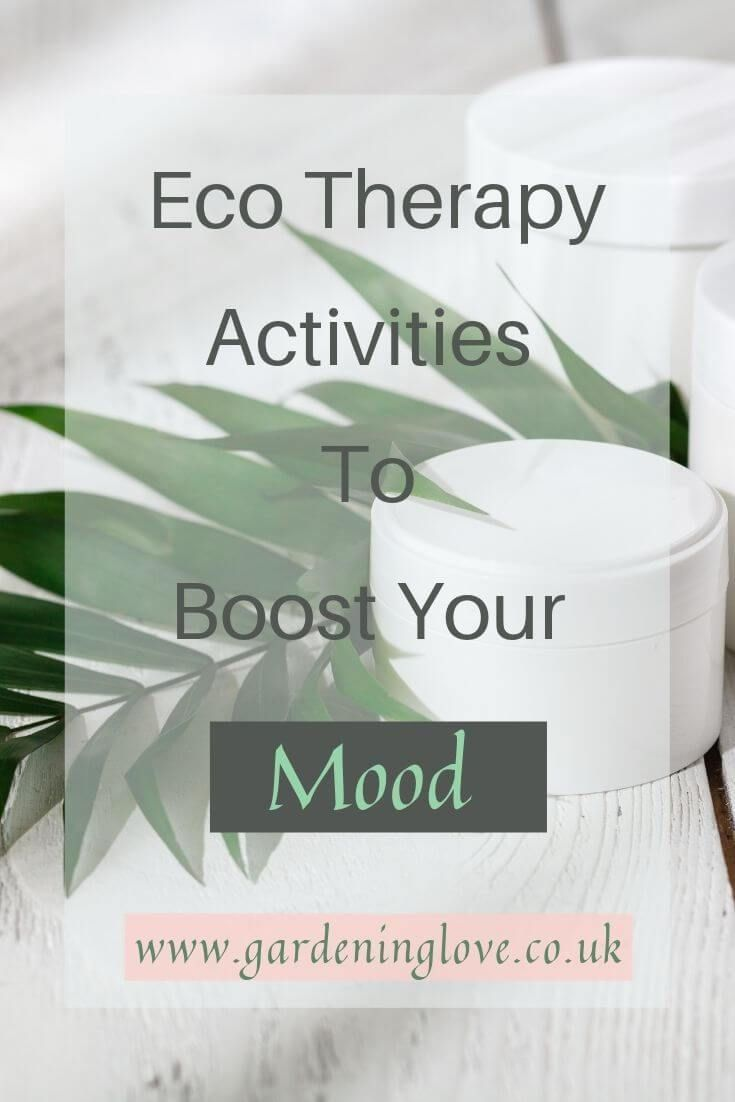 Mood boosting ecotherapy activities to improve mental health and wellbeing. #eco #therapy #ecotherapy #eco-therapy #nature #mentalhealth #selfcareroutine #eco-therapyactivities