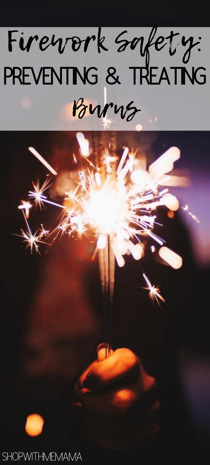 Firework Safety Preventing & Treating Burns Burns