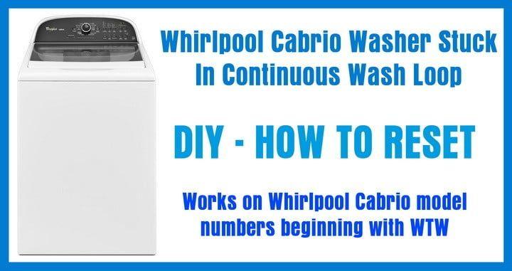 How to reset a whirlpool cabrio washing machine washing