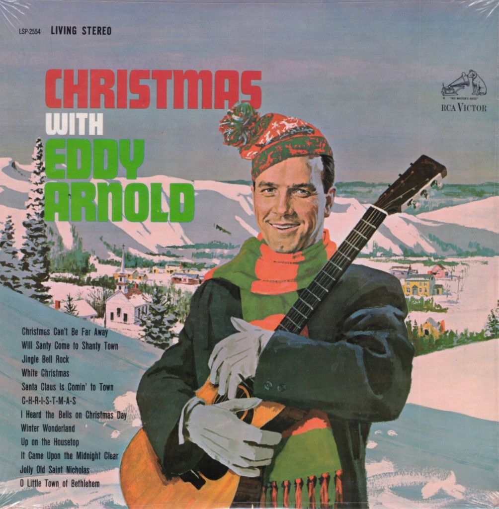 Christmas With Eddy Arnold Released In1962 On Rca Records Catalog Lsp 2554 This Album Was Reissued Using A Christmas Vinyl Christmas Albums Christmas Music
