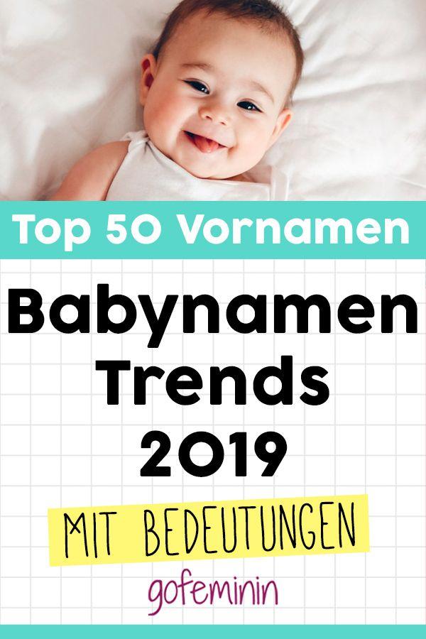 Babynamen Trends 2019 Das Sind Die 50 Beliebtesten Vornamen Beliebte Vornamen Babynamen Vornamen