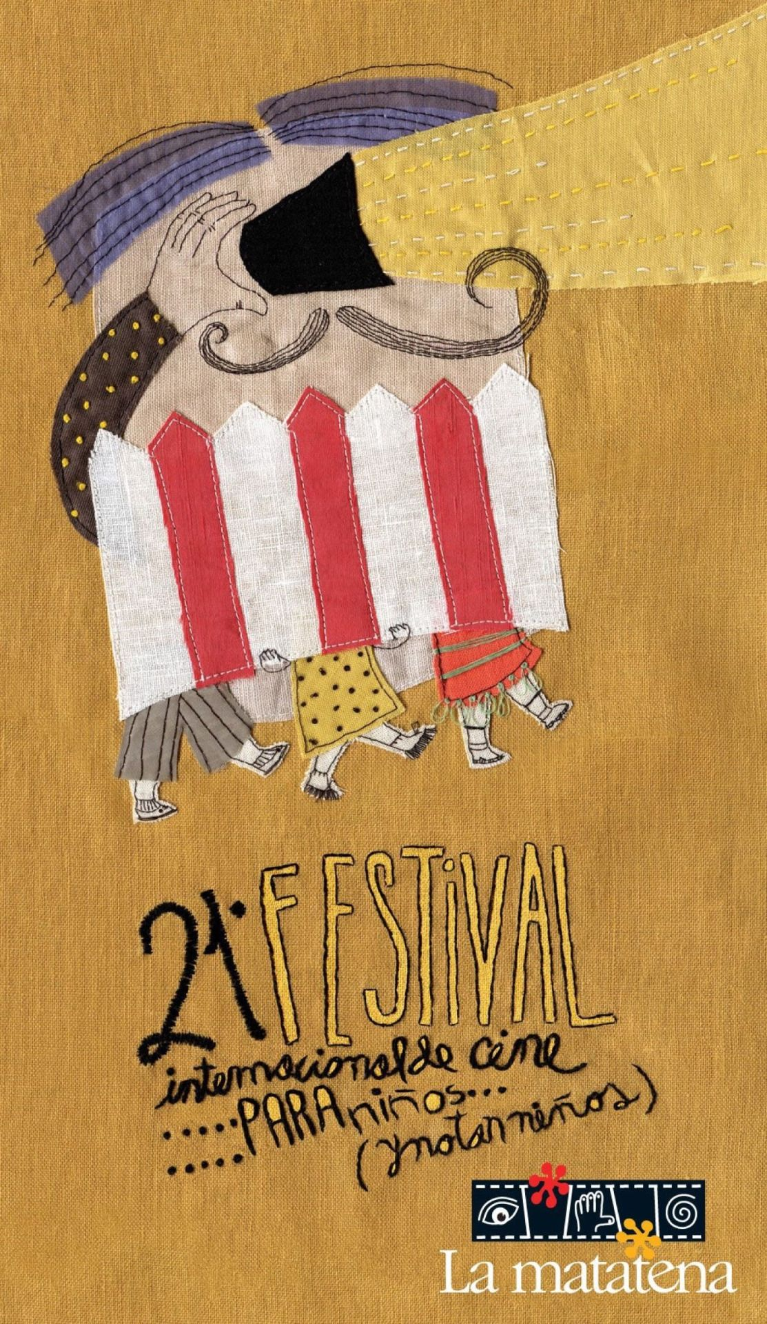 Este año hice el cartel del 21 Festival Internacional de Cine para Niños, organizado por La Matatena. Sólo telas e hilos.