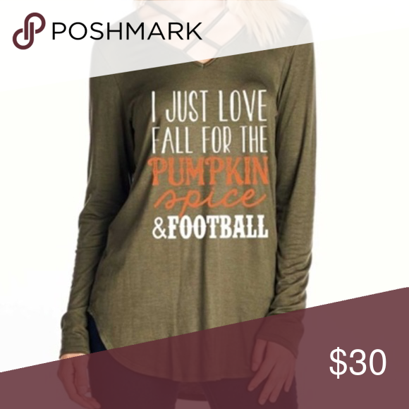 Just in! Love Fall shirt Olive green shirt perfect for fall. Who doesn't love Pumpkin Spice and Football? 😊 Comment size if interested and I will tag you when they come in! Tops Tees - Long Sleeve