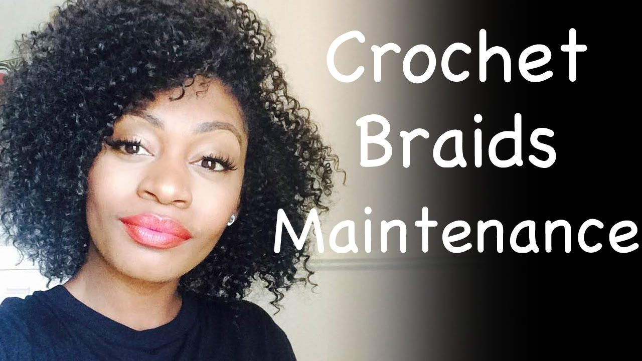 Crochet Braids Maintenance How To Take Care Of Curly