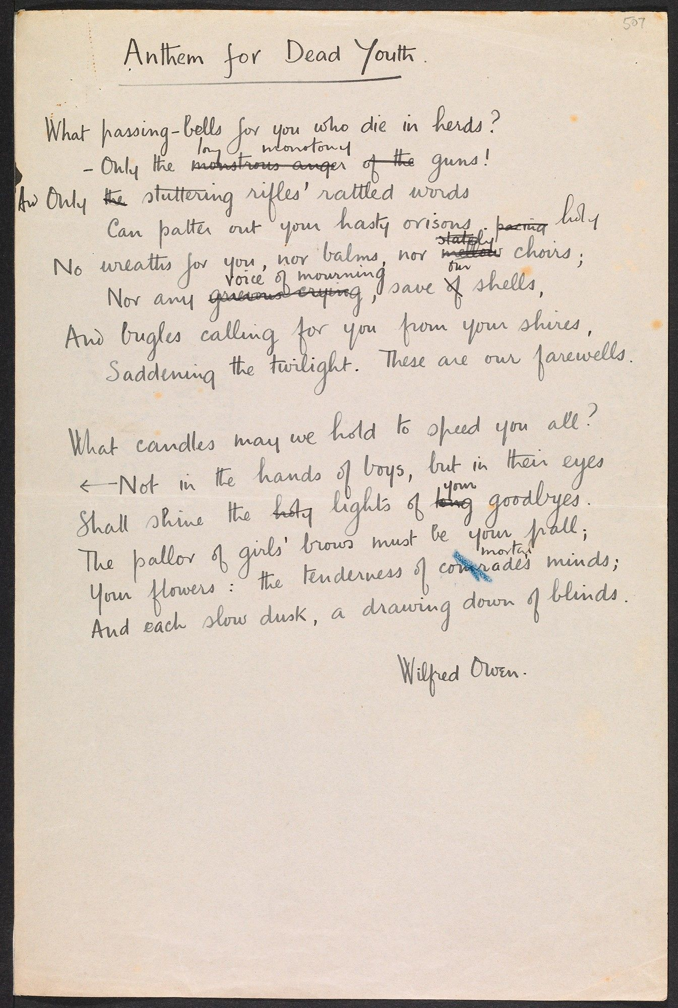 Wilfred Owen, 'Anthem for Dead Youth', 1917 - original hand-written copy.  In this draft, the poem has yet to be given its final title: 'Anthem for  Doomed ...