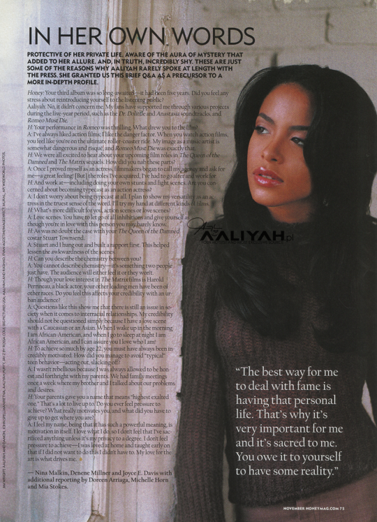 """My credibility should not be questioned simply because I have a love scene with a Caucasian or an Asian. When I wake up in the morning, I am African American and when I go to sleep at night, I am African American and I can assure you I love who I am"" - Aaliyah (Honey Magazine)"