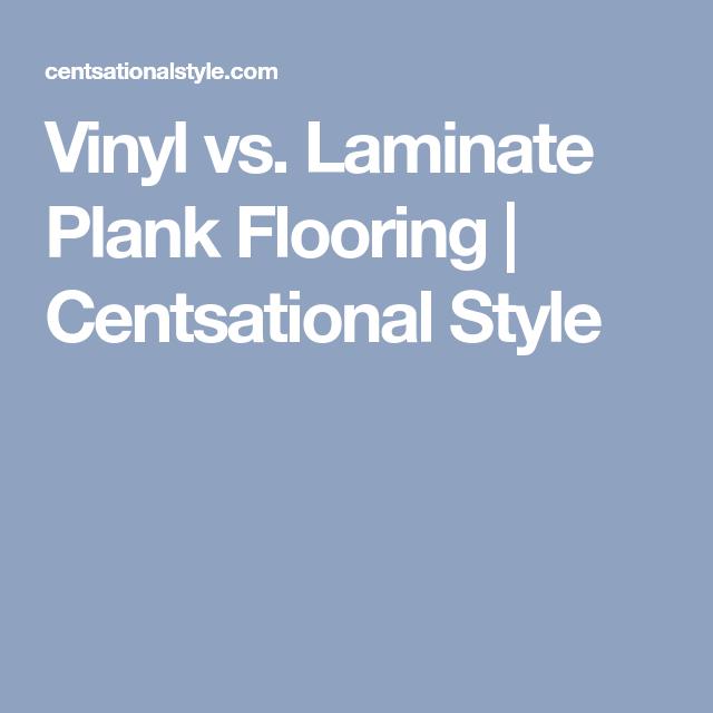 Vinyl Vs. Laminate Plank Flooring