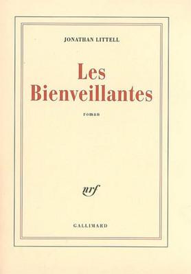 Bienveillantes Les Littell Jonathan 9782070780976 Catalogue Librairie Gallimard De Montreal In 2020