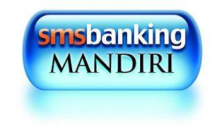 Saldo Sms Banking Bni Sms Banking Bri Sms Banking Mandiri Sms Banking Mandiri Syariah Cek Saldo Mandiri Sms Banking Sms Banking Kartu Kredit Perbankan Internet