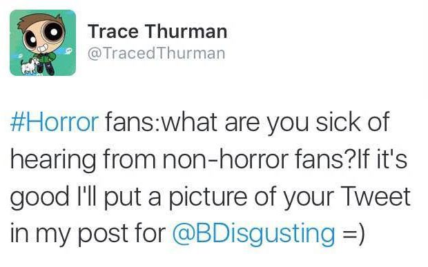 [Readers' Choice] 7 Things You Should Never Say To Horror Fans!
