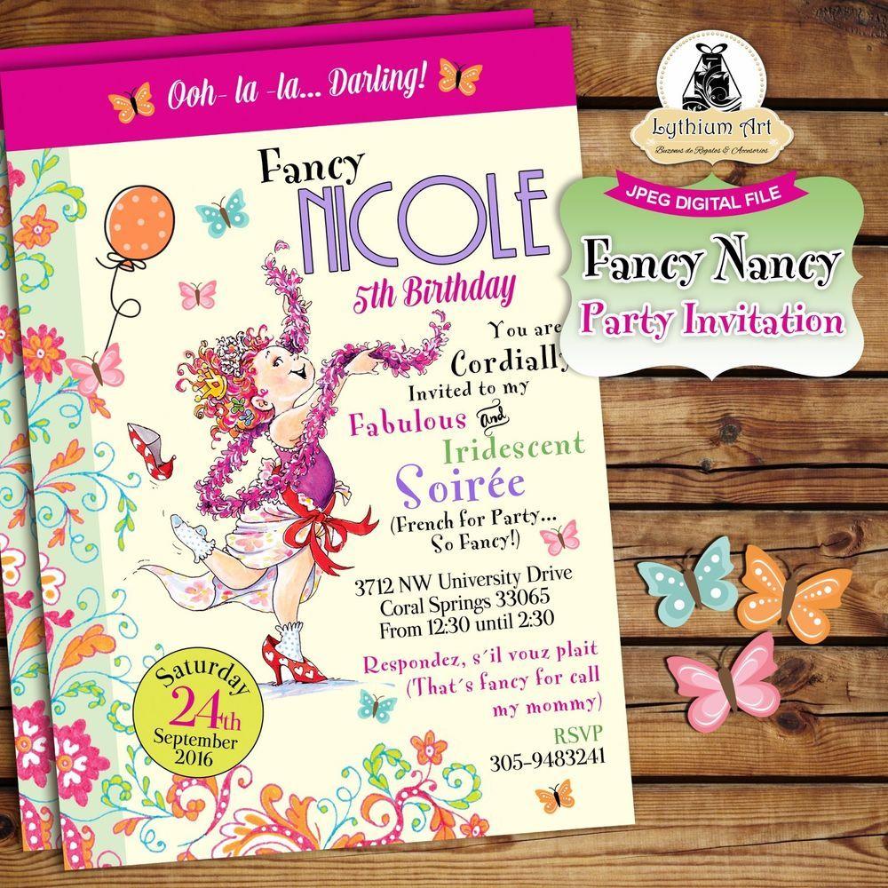 DIGITAL FILE - Fancy Nancy Invitation U PRINT | Fancy nancy, Fancy ...