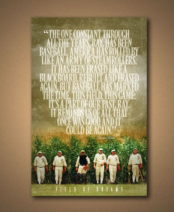 field of dreams terence mann quote