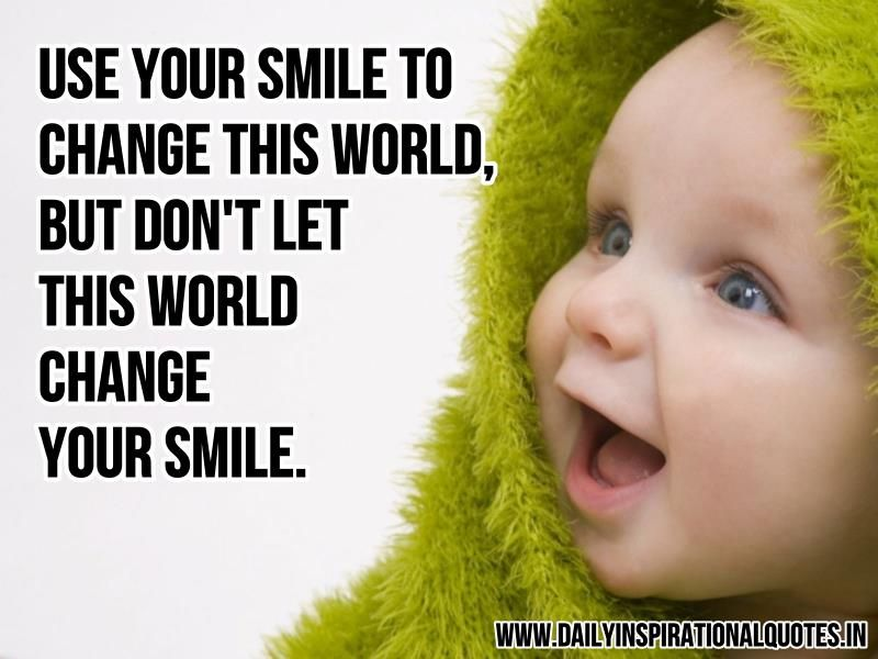 Image Detail For Use Your Smile To Change This World Happiness