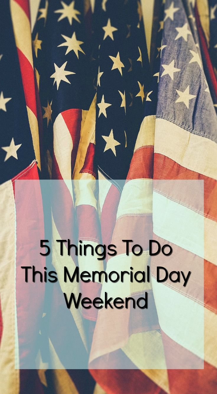 5 Things To Do This Memorial Day Weekend It S Fantabulous Hotels For Kids Adventure Activities Memorial Day