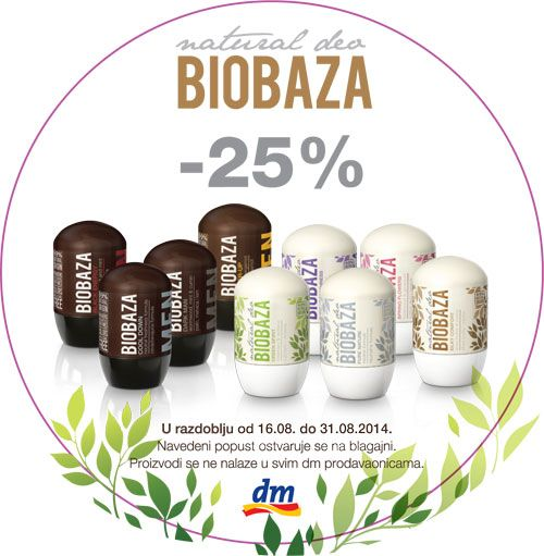 BIOBAZA NATURAL DEO ROLL-ON   U razdoblju od 16.08. do 31.08.2014. 25% popusta na Natural Deo Roll-On proizvode u DM prodavaonicama.