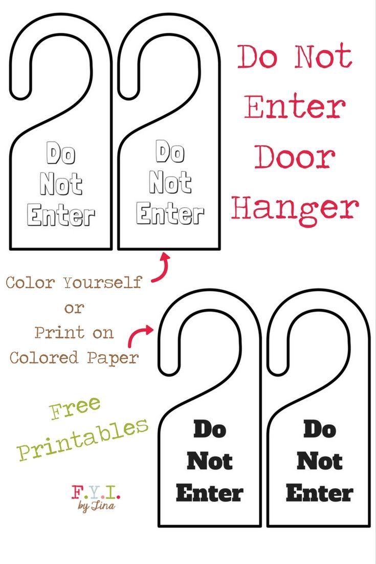 Do Not Enter Door Hanger Free Printable Fyi By Tina Enter Door Door Hangers Free Printables